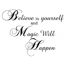 Teksten muursticker: 10266 - Believe in yourself and magic will happen