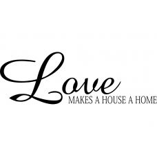 Teksten muursticker: 10269 - Love makes a house a home